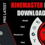 Download Kinemaster Pro Apk1